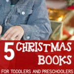 Our Favorite Christmas Books for Toddlers and Preschoolers