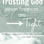 Our Journey to Living Debt-Free, Part 3