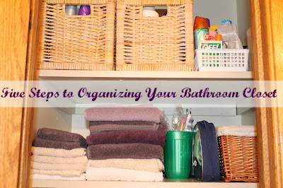 Five Steps to Organizing Your Bathroom Closet