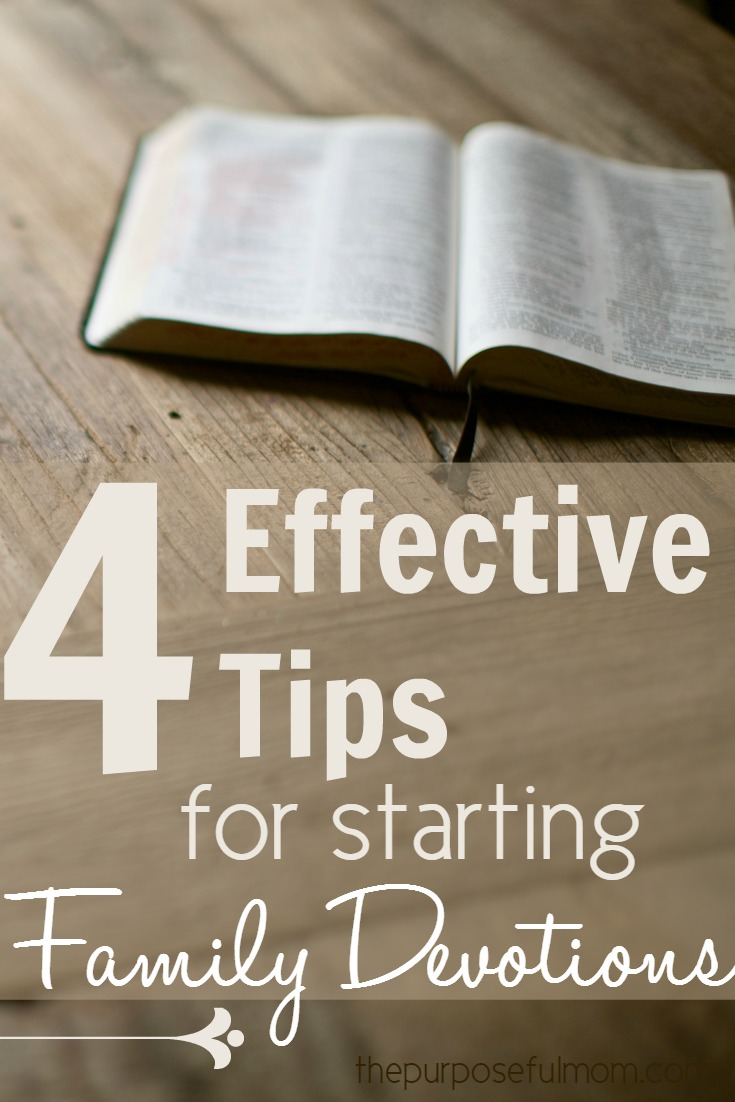Read these 4 effective tips for starting family devotions!