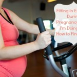 How I'm Fitting in Exercise During this Pregnancy