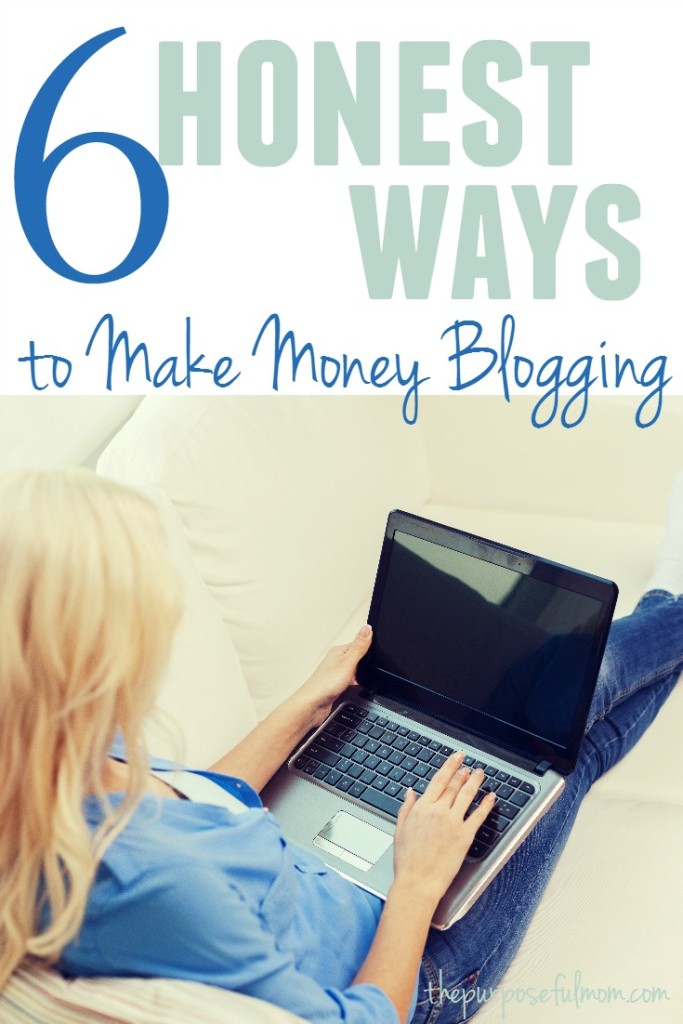 Want to learn how to effective make money blogging? Here are six honest ways you can add to your income through your blog with simple steps and measurable results.
