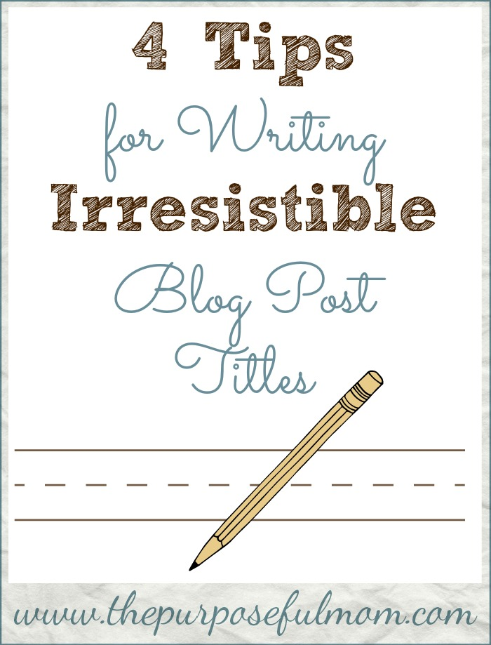 4 tips for writing irresistible blog post titles. Don't just use the first thing that comes to mind for the title of an important blog post or article!