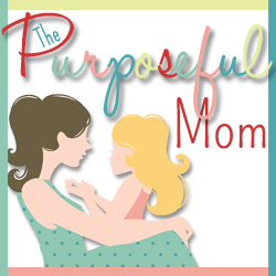 The Purposeful Mom