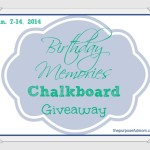 Birthday Memories Chalkboard Print Giveaway!