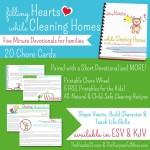 Filling Hearts While Cleaning Homes {5 Minute Devotions for Families}