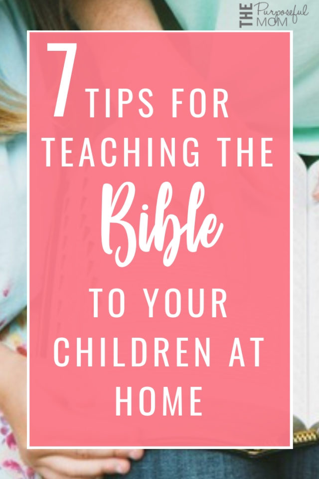 Don't know how to get started teaching the Bible to your kids? Looking for some fresh ideas? These seven powerful yet simple tips will help make learning the Bible at home fun and effective. You don't have to be intimidated about teaching Scripture to your kids!