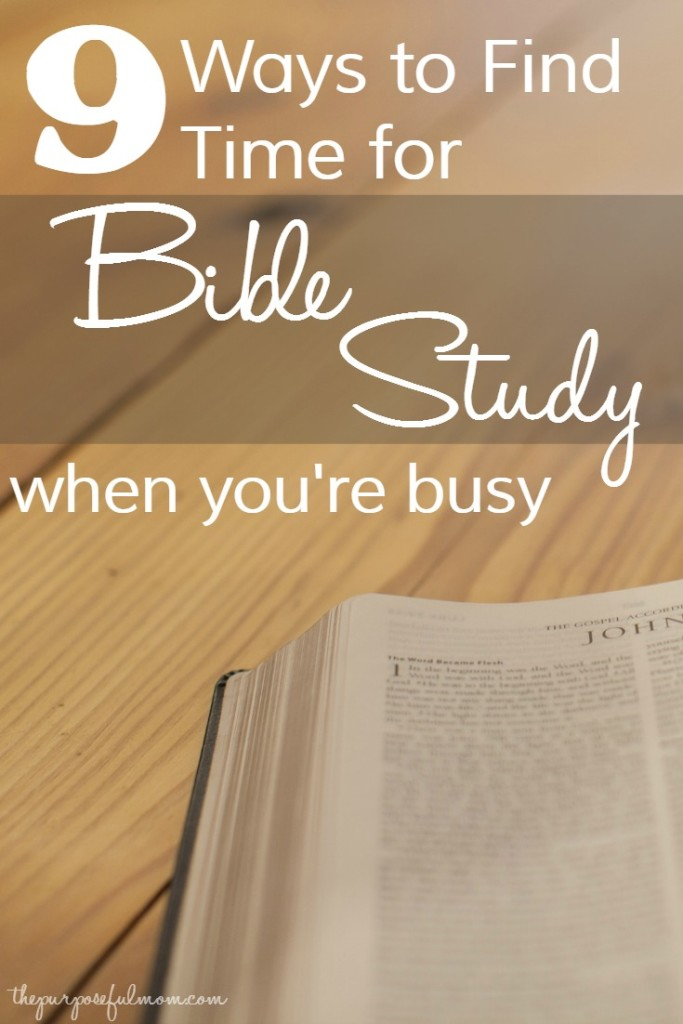9 ways to find time for Bible study when you're busy! If you want to learn more Scripture, try these proven methods!