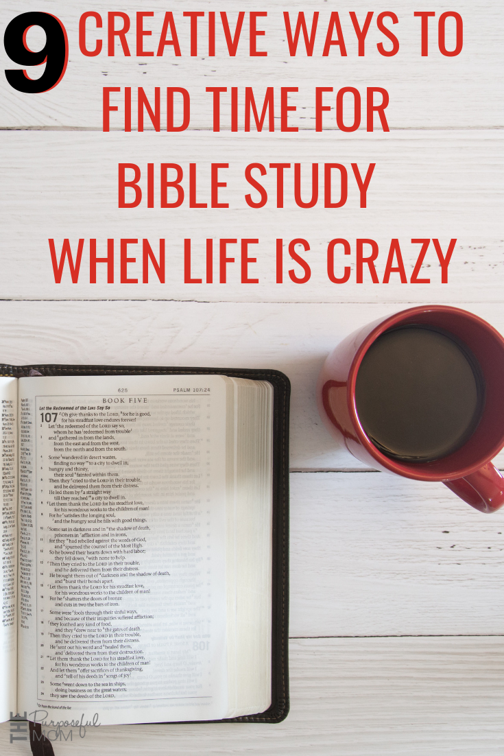 9 Ways to Find Time for Bible Study When You're Busy - The