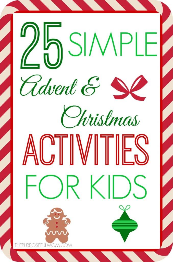 25 Simple Advent and Christmas Activities for Kids
