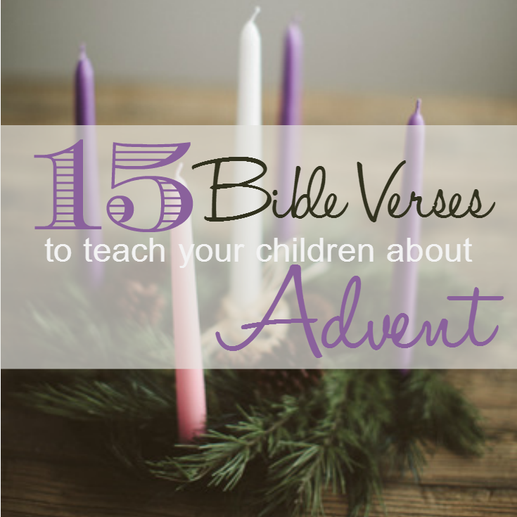60 Bible Verses To Teach Your Children About Advent The Purposeful Mom Best Bible Quotes About Children