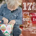 17 Bible Based Christmas Gift Ideas for Babies and Toddlers!