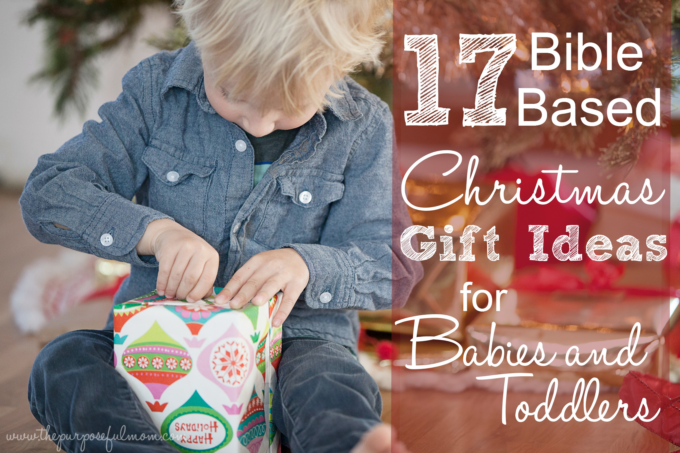 Bible Based Christmas Gifts for Kids Ages 0-3