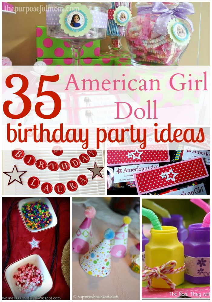 35 ideas for an american girl doll themed birthday party the