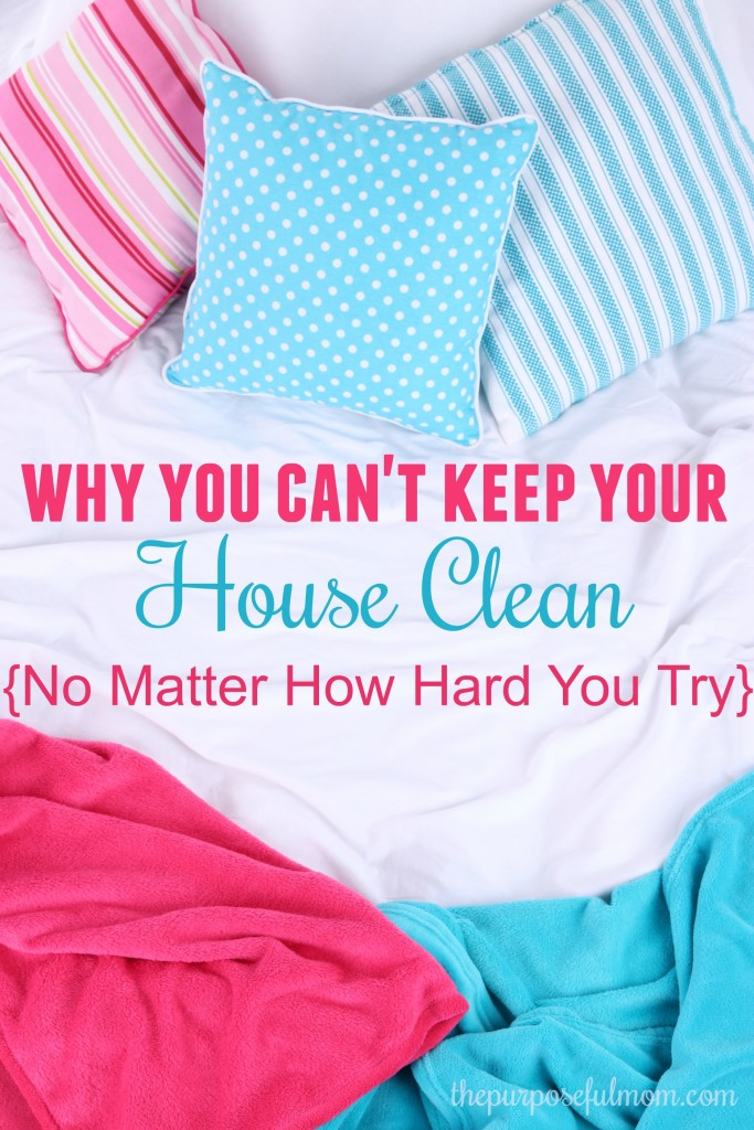 Why you can't keep your house clean no matter how hard you try (and how to fix the problem). If you've ever hated the constant picking up and cleaning with no results, this is for you!