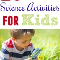 25 summer science activities for kids! Teach your kids about creation with scientific observation and fun experiments and activities!