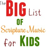Our Favorite Scripture Music for Kids