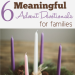 Six Meaningful Advent Devotionals for Families