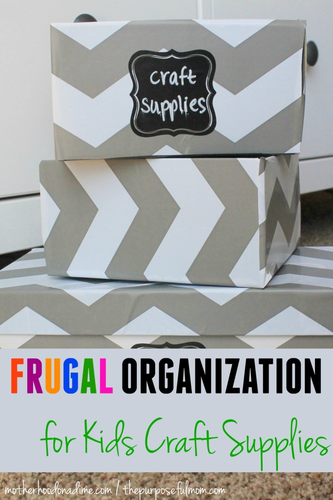 frugal organization for kids craft supplies