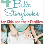 4 Must-Have Children's Bible Storybooks