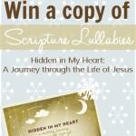 Hidden in My Heart Scripture Lullabies Album Giveaway!