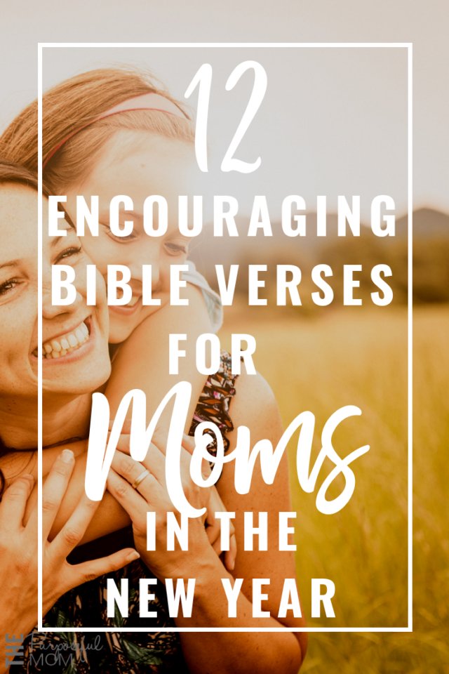 12 encouraging Bible verses for moms in the new year