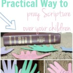 One Incredibly Practical Way to Pray the Scriptures Over Your Children