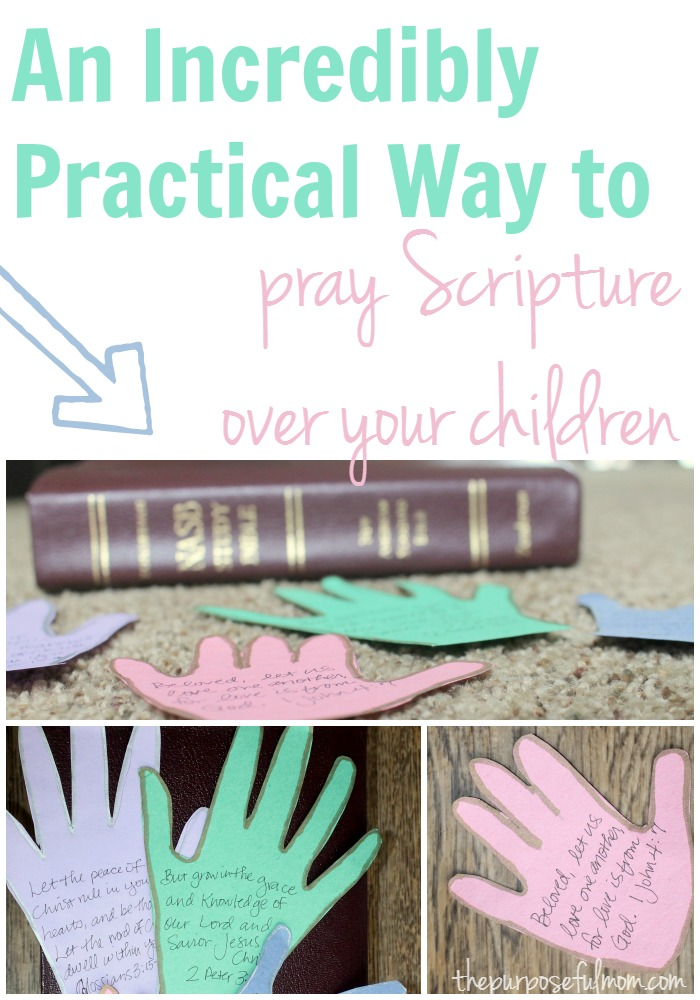 An incredibly practical way to pray Scripture over your children