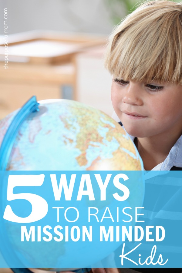 Here are five ways you can raise mission minded kids! These are principles we are putting into practice in our home to teach our kids about the importance of missions and how our family can care for and embrace missionaries and their work.