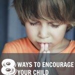 8 Ways to Help a Child Who is Hesitant to Pray Out Loud
