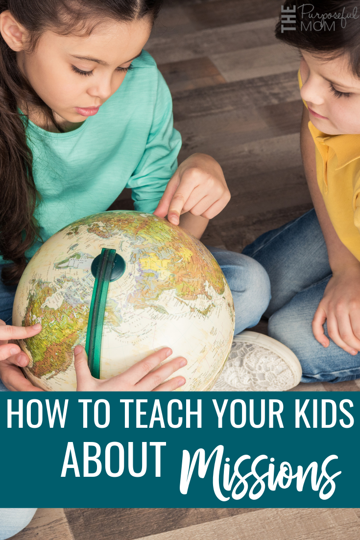 how to teach kids about missions and missionaries