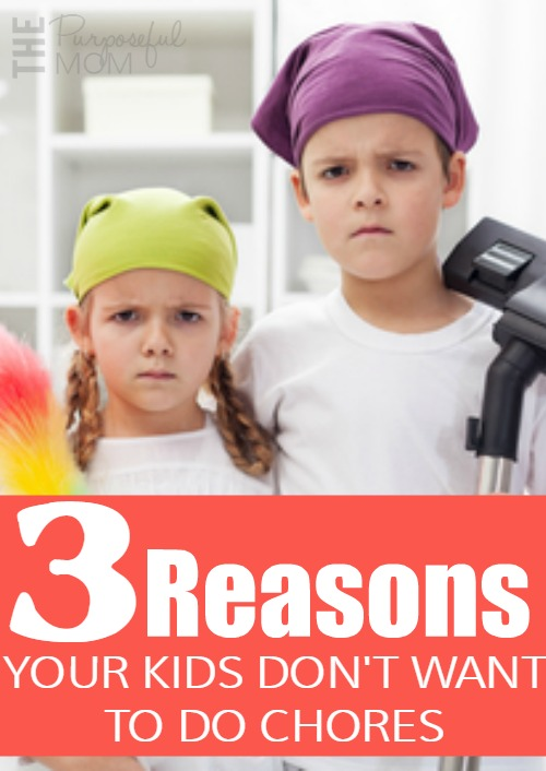 Why don't kids like doing chores? The answer may be different than we think! Figure out if any of these three reasons kids don't want to do chores are true for your family!