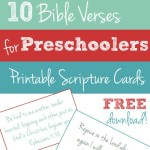 Free Printable: 10 Bible Verses to Teach Your Preschooler