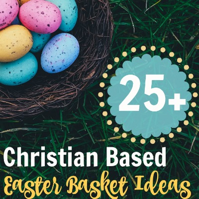 25 christian themed easter basket ideas the purposeful mom negle Gallery