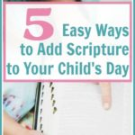 5 Easy Ways to Add Scripture to Your Child's Day