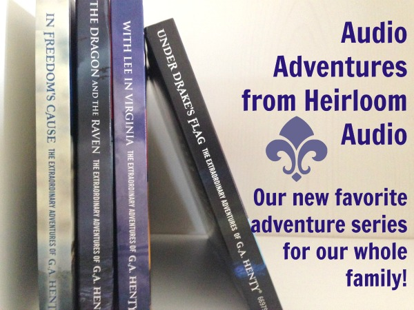 audio adventures from heirloom audio for kids