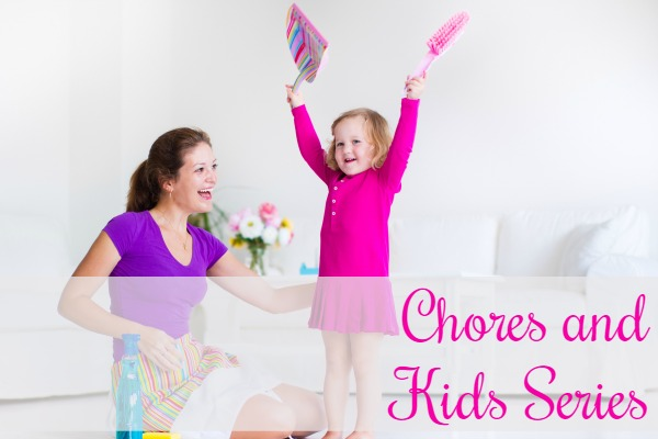 chores and kids series