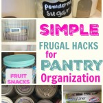 Simple Frugal Ideas for Pantry Organization