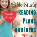 Summer Bible Study Plans and Activity Ideas for Kids!