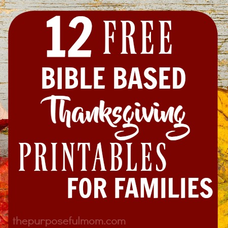 12 Bible based Thanksgiving printables for families