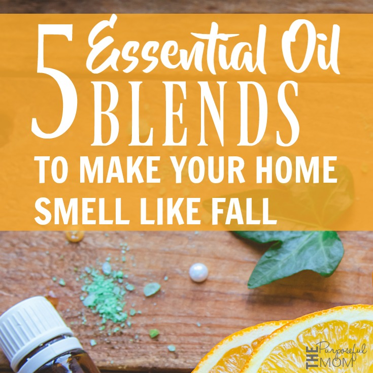 5 essential oil blends that smell like fall