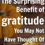 The Surprising Benefit of Gratitude You May Not Have Thought Of