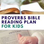 Proverbs Bible Reading Plan for Kids