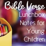 Bible Verse Lunchbox Notes for Early Readers!