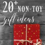 20+ Non-Toy Gift Ideas