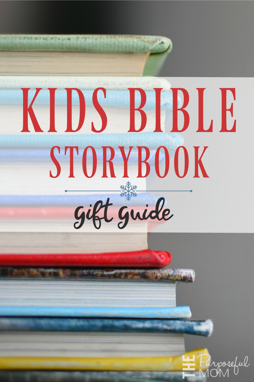 Kids Bible storybook gift guide