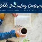 Join us for the Free Flourish Bible Journaling Conference