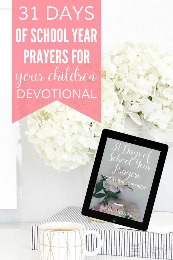 31 days of school year prayers for children
