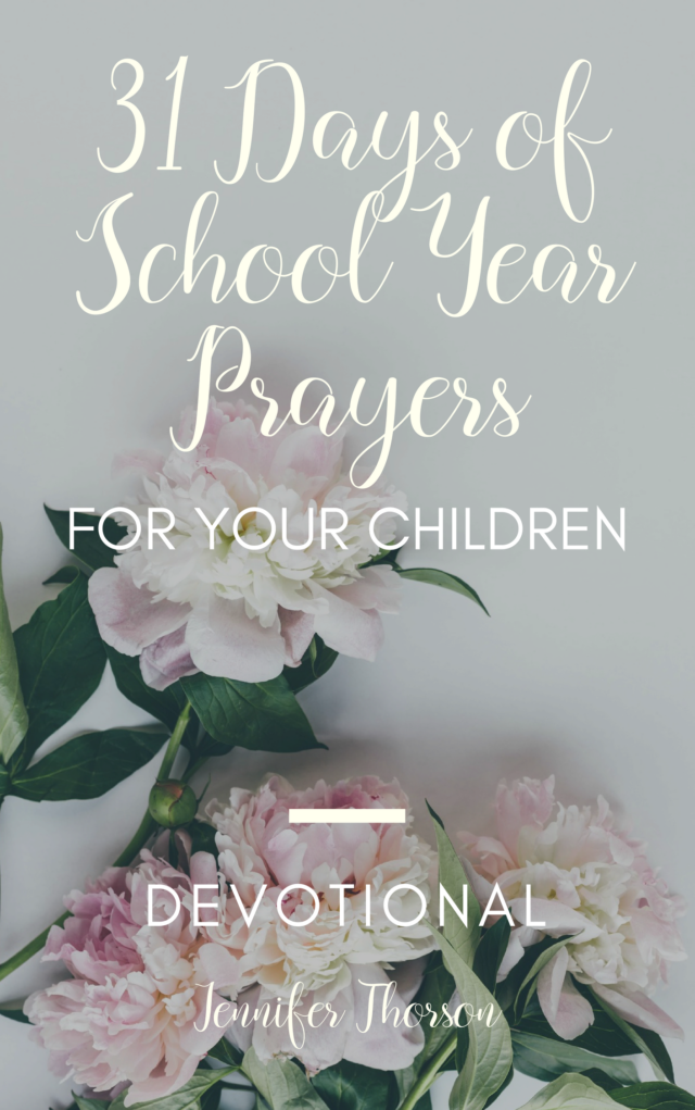 31 Days of School Year Prayers for Your Children devotional