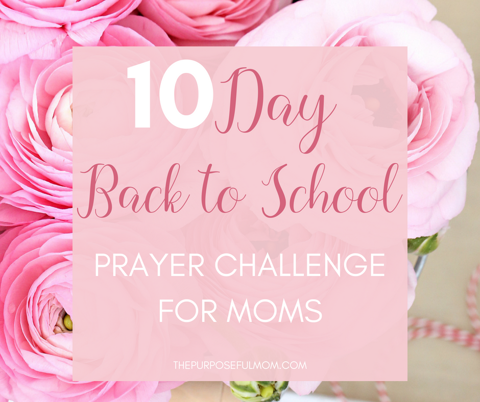 Back to school prayer challenge for moms